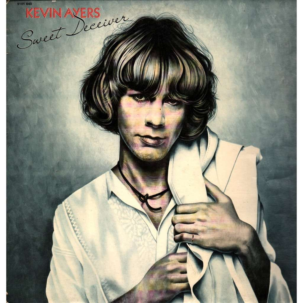 Kevin Ayers Sweet Deceiver 1975