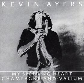 KEVIN AYERS speeding heart single